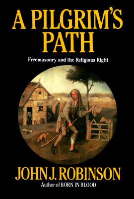 Image for Pilgrim's Path: Freemasonry and the Religious Right