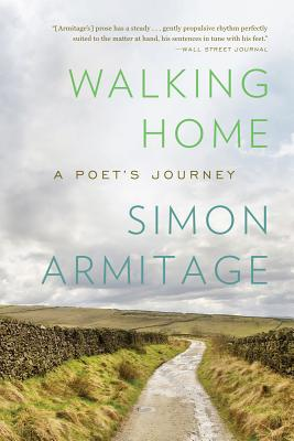 Image for Walking Home: A Poet's Journey