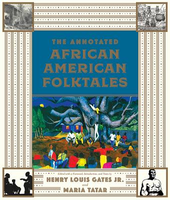 Image for The Annotated African American Folktales (The Annotated Books)