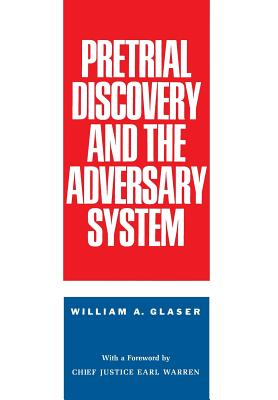 Image for Pretrial Discovery and the Adversary System
