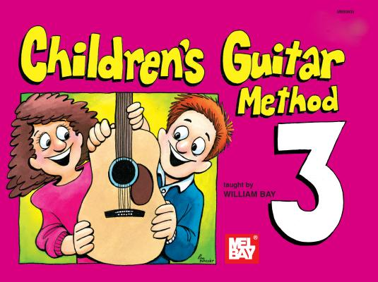 Image for Mel Bay's Children's Guitar Method 3