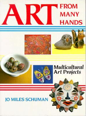 Image for Art From Many Hands: Multicultural Art Projects