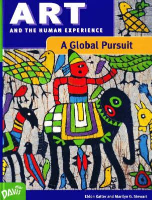 Image for Art: A Global Pursuit : Art and the Human Experience