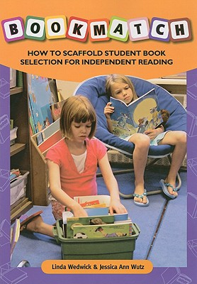 Image for BOOKMATCH: How to Scaffold Student Book: Selection for Independent Reading (No. 619-852)