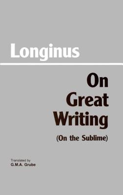 On Great Writing (On the Sublime), LONGINUS