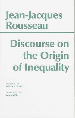 Discourse on the Origin of Inequality (Hackett Classics), Rousseau, Jean-Jacques
