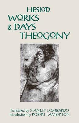 Works and Days and Theogony, Hesiod, Stanley Lombardo, Robert Lamberton