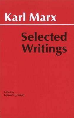 Marx: Selected Writings (Hackett Classics), Marx, Karl