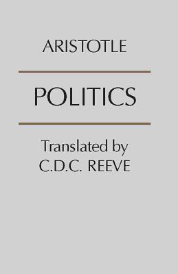 Politics (Hackett Publishing), ARISTOTLE