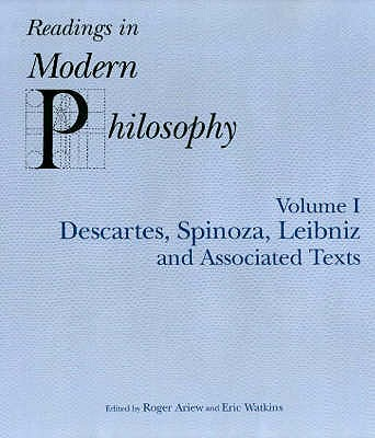 Image for Readings in Modern Philosophy Volume !: Descartes, Spinoza, Leibniz and Associat