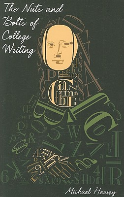 Image for The Nuts and Bolts of College Writing **ISBN: 9780872205734**
