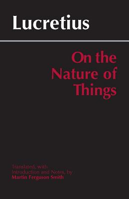 Image for On the Nature of Things, Translated by Martin Ferguson Smith (Hackett Classics Series)