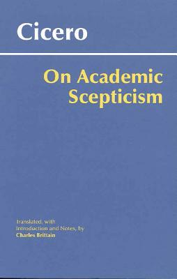 Image for On Academic Scepticism (hackett Classics)