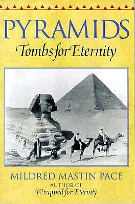 Image for Pyramids: Tombs for Eternity