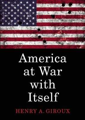 Image for America at War with Itself (City Lights Open Media)