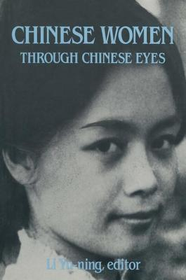 Image for Chinese Women Through Chinese Eyes (East Gate Books)
