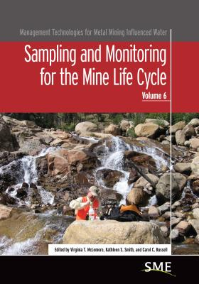 Image for Sampling and Monitoring for the Mine Life Cycle (Management Technologies for Metal Mining Influenced Water)