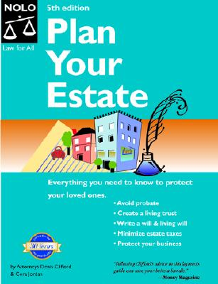 Image for Plan Your Estate: Absolutely Everything You Need to Know to Protect Your Loved Ones (Plan Your Estate National Edition)