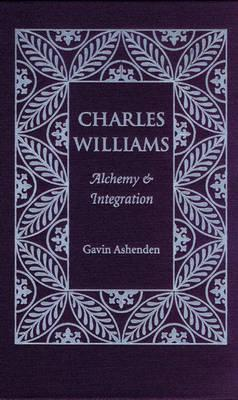 Image for Charles Williams: Alchemy And Integration