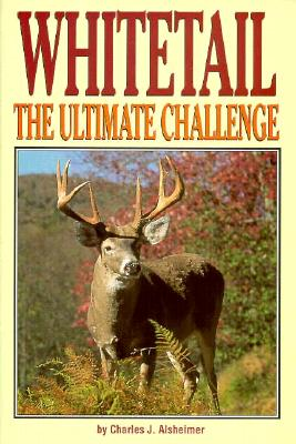 Image for Whitetail the Ultimate Challenge : The Ultimate Challenge