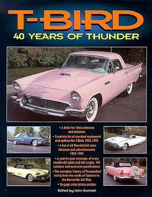 Image for T-Bird: 40 Years of Thunder