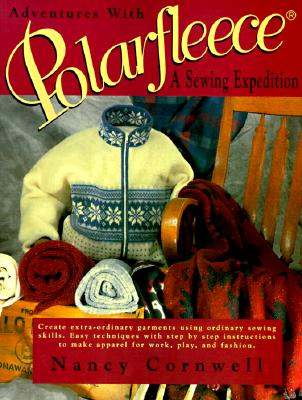 Image for Adventures With Polarfleece: A Sewing Expedition