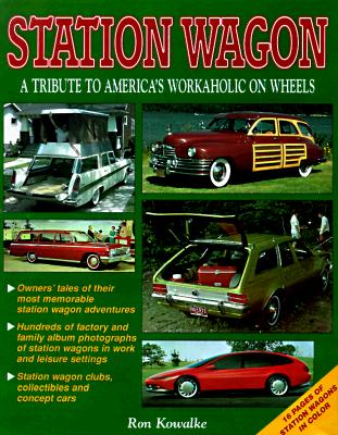 Image for Station Wagon: A Tribute to America's Workaholic on Wheels