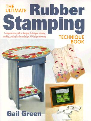 Image for The Ultimate Rubber Stamping Technique Book