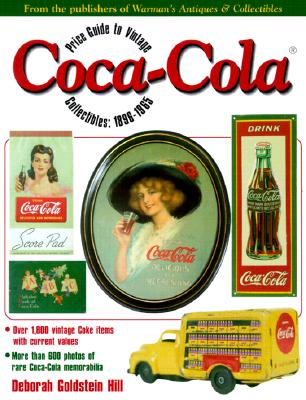 Image for PRICE GUIDE TO VINTAGE COCA-COLA COLLECTIBLES: 1896-1965