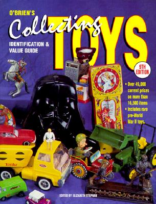 Image for O'Brien's Collecting Toys: Identification and Value Guide (9th Ed)