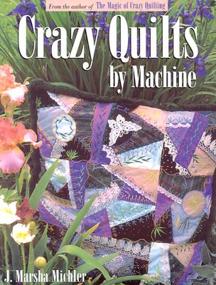 Image for Crazy Quilts by Machine