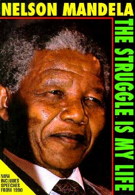 Image for Nelson Mandela: The Struggle Is My Life