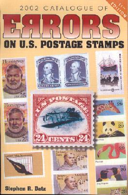 Image for 2002 CATALOG OF ERRORS ON U.S. POSTAGE