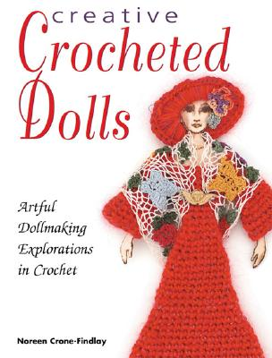 Image for CREATIVE CROCHETED DOLLS