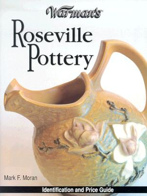 Image for Warman's Roseville Pottery: Identification and Price Guide (Warman's Roseville Pottery: Identification & Price Guide) (Vol i)