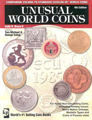 Image for Unusual World Coins: Companion Volume to Standard Catalog of World Coins