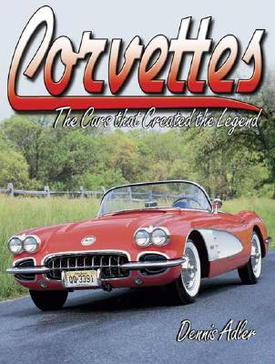 Image for Corvettes - The Cars that Created the Legend