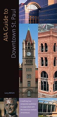 AIA Guide to Downtown St. Paul, Millett, Larry
