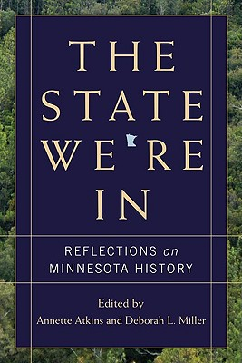 Image for The State We're In: Reflections on Minnesota History