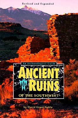 Image for Ancient Ruins of the Southwest: An Archaeological Guide
