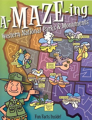 Image for A-Maze-ing Western National Parks & Monuments