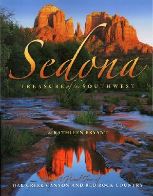 Sedona: Treasure of the Southwest, Bryant, Kathleen