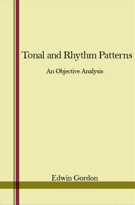 Image for Tonal and Rhythm Patterns: An Objective Analysis