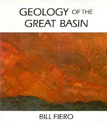 Image for Geology Of The Great Basin (Max C. Fleishmann Series in Great Basin Natural History)