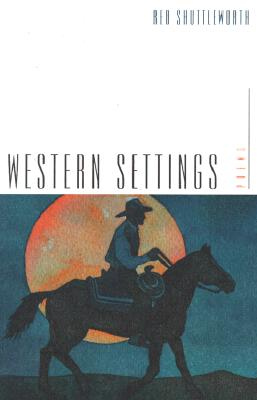Image for Western Settings: Poems (Western Literature Series)