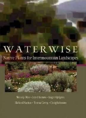 Image for Water Wise: Native Plants for Intermountain Landscapes