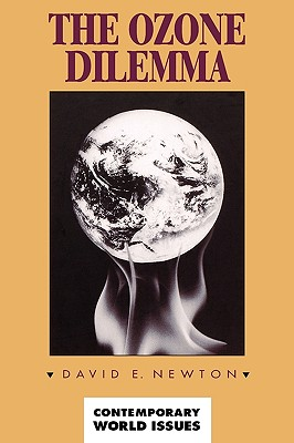 Image for The Ozone Dilemma: A Reference Handbook (Contemporary World Issues)