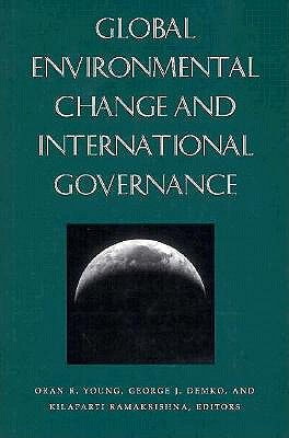 Image for Global Environmental Change and International Governance (Nelson A. Rockefeller Series in Social Science and Public Policy)