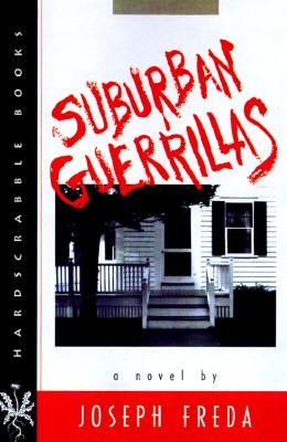 Image for SUBURBAN GUERILLAS : A NOVEL