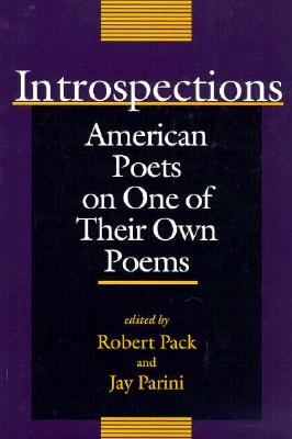 Image for Introspections: American Poets on One of Their Own Poems (Bread Loaf Anthology)